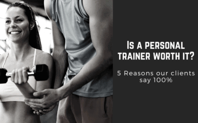 Is a personal trainer worth it? 5 Reasons our clients say 100%