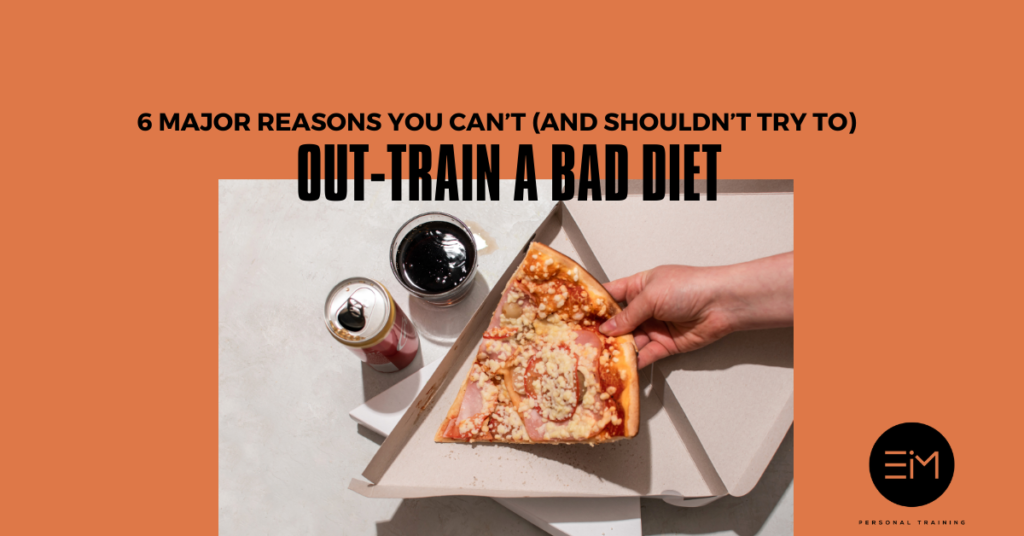 out-train bad diet