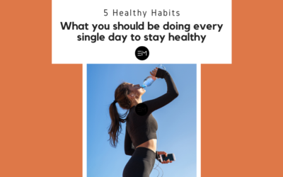 5 Healthy Habits: What you should be doing every single day to stay healthy