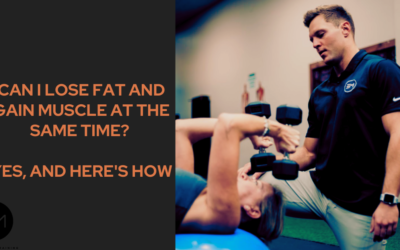Can I Lose Fat and Gain Muscle at the Same Time? Yes, and Here's How